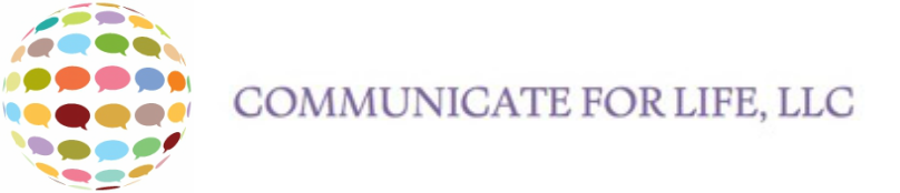 Communicate For Life, LLC
